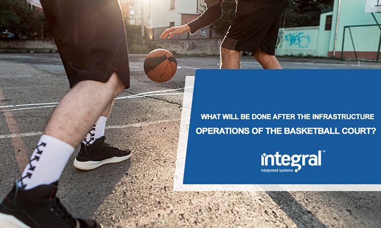 What Will Be Done After The Infrastructure Operations Of The Basketball Court?